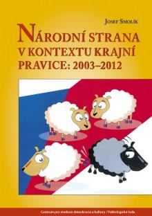 Národní strana v kontextu krajní pravice: 2003–2012