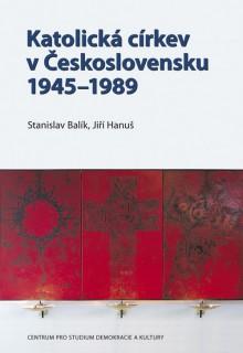 Katolická církev v Československu 1945–1989