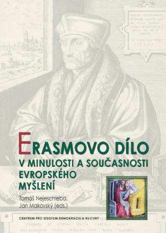 Erasmovo dílo v minulosti a současnosti evropského myšlení