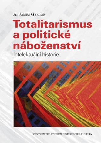 Totalitarismus apolitické náboženství